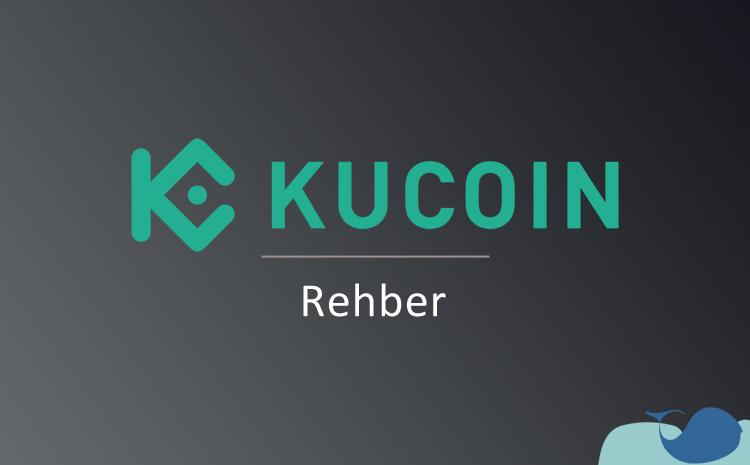 KuCoin rehberi: KuCoin'e üye olma ve para yatırma