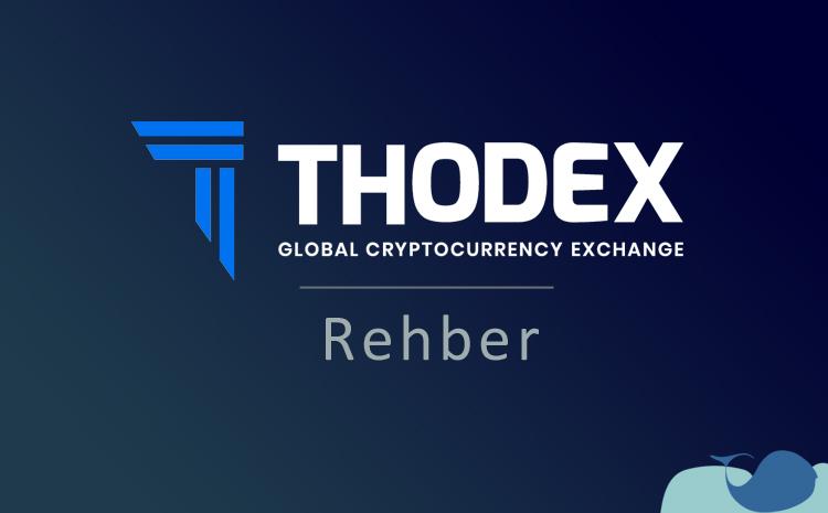 Thodex'e üye olma & komisyon oranları