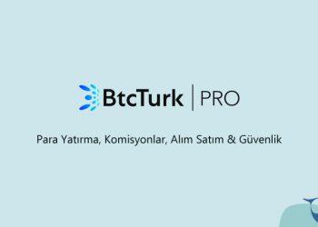BtcTurk PRO nasıl kullanılır?