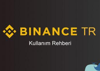 Binance TR güvenilir mi? Binance TR para yatırma
