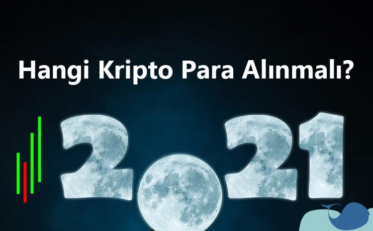 Hangi kripto para alınmalı 2021