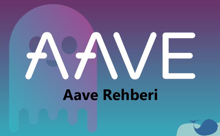 Aave coin nedir? Aave nasıl kullanılır?