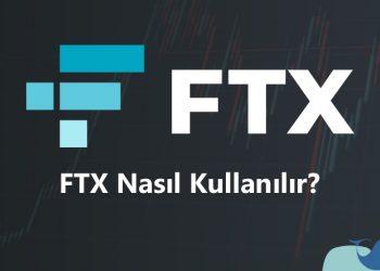 FTX nasıl kullanılır? Para yatırma & komisyon