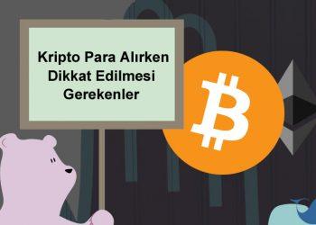 Kripto para alırken nelere dikkat edilmeli?